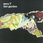The Garden by Zero 7 (CD, May-2006, Ultimate Dilemma (UK))