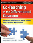 Co Teaching in the Differentiated Classroom: Successful Collaboration, Lesson Design, and Classroom Management, Grades 5-12 by Melinda L. Fattig, Maureen Tormey Taylor (Paperback, 2008)