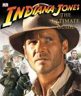 Indiana Jones : The Ultimate Guide by James Luceno, Dorling Kindersley Publishing Staff and Jim Luceno (2008, Hardcover)
