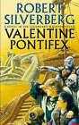Valentine Pontifex by Robert Silverberg (Paperback, 2000)
