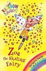 Zoe the Skating Fairy: The Sporty Fairies Book 3 by Daisy Meadows (Paperback, 2008)