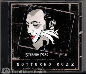 STEFANO-PIRO-NOTTURNO-ROZZ-Anno-2006-CD-PERFETTO-SENZA-GRAFFI-M-M