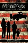 Corrections of Fathers' Sins 9781438989730 by Edwin Alan Aycock Paperback