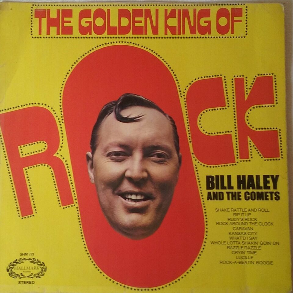 LP, Bill Haley and The Comets, TheGolden King of Rock