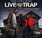 Live from the Trap: Duffle Bag Music [PA] [Digipak] by Chosen (Rap)/Matt Blaque (CD, Jul-2010, Bay Game Records)