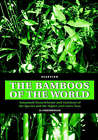 The Bamboos of the World: Annotated Nomenclature and Literature of the Species and the Higher and Lower Taxa by D. Ohrnberger (Hardback, 1999)