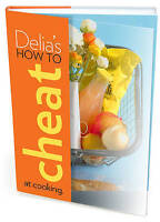 Delia's How to Cheat at Cooking, Delia Smith, New