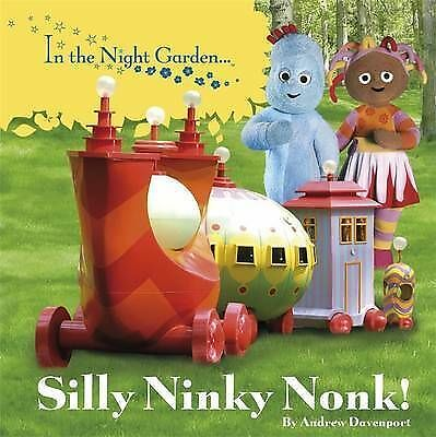In the Night Garden: Silly Ninky Nonk!, BBC Books | Board book Book | Acceptable