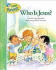 Little Blessings: Who Is Jesus? by Kathleen Long Bostrom (1999, Hardcover)
