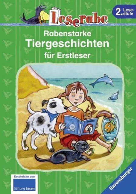 Leserabe - Sonderausgaben: Rabenstarke Tiergeschichten für Erstleser von Neudert