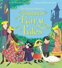 The Orchard Book of Grimm's Fairy Tales von Saviour Pirotta (2015, Gebundene Ausgabe)