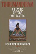 Thirumandiram: A Classic of Yoga and Tantra by Thirumoolar (1993, Paperback)