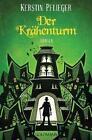 Der Krähenturm / Icherios Ceihn Bd.2 von Kerstin Pflieger (2011, Taschenbuch)