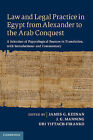Law and Legal Practice in Egypt from Alexander to the Arab Conquest: A Selection of Papyrological Sources in Translation, with Introductions and Commentary by Cambridge University Press (Hardback, 2014)