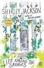 Life Among the Savages by Shirley Jackson (Paperback / softback, 2015)