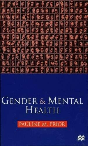 Very Good, Gender and Mental Health, Prior, Pauline M., Book