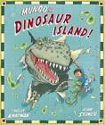 Mungo and the Dinosaur Island by Timothy Knapman (Paperback, 2008)