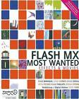 Flash MX Most Wanted: Effects and Movies by Sham Bhangal, Gerald Yardface, Keith Peters, Chad Corbin, Maria Stone, Adam Phillips, David Doull (Paperback, 2003)
