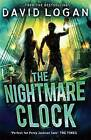 The Nightmare Clock by David Logan (Paperback, 2015)