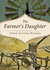 The Farmer's Daughter by Gwen Stevens Hanson (Paperback / softback, 2013)