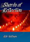 Shards of Reflection, A Solitary Declaration by Robert Hoffman (Paperback, 2005)