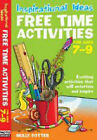 Free Time Activities: For Ages 7-9: For Ages 7-9 by Molly Potter (Paperback, 2008)