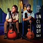 Uncloudy Day by Jay Lapp/Trent Wagler (CD, May-2010, CD Baby (distributor))
