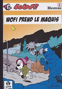 BLESTEAU-WOFI-T-4-WOFI-PRENDS-LE-MAQUIS-TIRAGE-DE-TETE-INEDIT