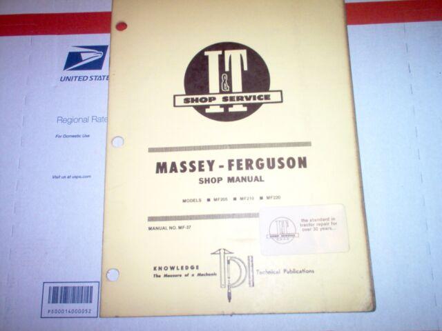 Mf205 Mf210 Mf220 Massey Ferguson Tractor I U0026t Shop Manual