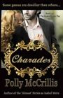 Charades by Polly McCrillis (Paperback / softback, 2013)