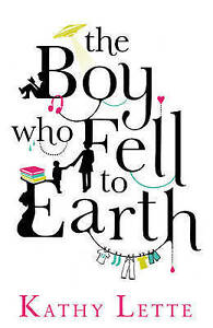 The-Boy-Who-Fell-To-Earth-by-Kathy-Lette