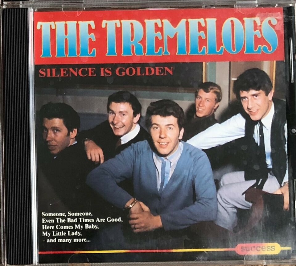 The Tremeloes: Silence is Golden, pop