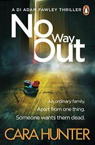 No Way Out Di Fawley Thriller Book 3 Cara Hunter 9780241283493 Ebay