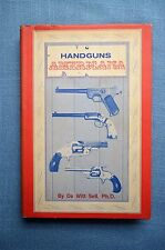 Handguns Americana, by De Witt Sell, Ph.D.