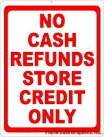 No Cash Refunds Store Credit Only Sign. Size Options. Merchandise Return Policy