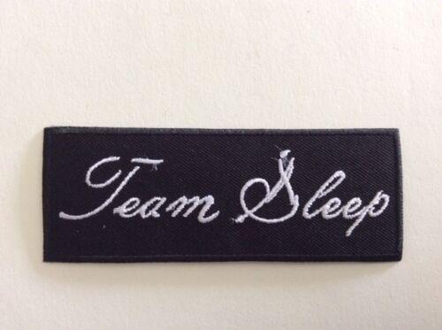 TEAM SLEEP 10*3,5 CM NEUF M299 //// ECUSSON PATCH AUFNAHER TOPPA