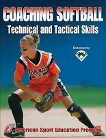 Coaching Softball Technical and Tactical Skills (2008, Paperback)