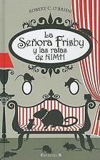 La senora Frisby y las ratas de Nimh (Escritura Desatada) (Spanish Edition)