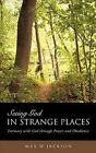 Seeing God in Strange Places by Max W Jackson (Paperback / softback, 2009)