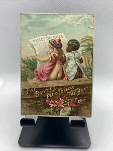 VICTORIAN TRADE CARDS - BLACK AMERICANA  - FIVE BROTHERS PLUG TOBACCO  (NY5)
