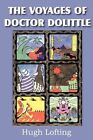The Voyages of Dr. Dolittle 9781612035246 by Hugh Lofting Book
