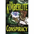 The Kimberlite Conspiracy by Thomas L Wright (Paperback / softback, 2002)