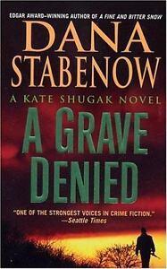 A-Grave-Denied-Kate-Shugak-Mysteries-No-13-by-Stabenow-Dana