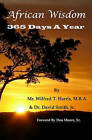 African Wisdom: 365 Days a Year by Jr, Dr David Smith, Wilfred Tarpeh Harris (Paperback / softback)