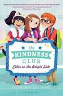 The Kindness Club by Courtney Sheinmel 9781681190914 (hardback 2016)