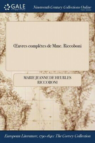 Oeuvres Completes de Mme. Riccoboni [French].
