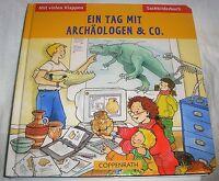 Ein Tag mit Archälogen & CO Klappen und entdecken Klappenbuch | Buch | gebraucht