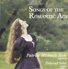 Songs of The Romantic Age 0735131901925 by Patrice Michaels CD
