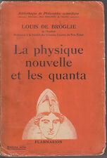 C1 Louis de BROGLIE La PHYSIQUE NOUVELLE ET LES QUANTA 1941