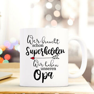 Tassen Tasse Becher Spruch Superhelden Opa Kaffeebecher Geschenk Spruchbecher Ts844 Einfach Zu Schmieren Trinklerntassen & -becher